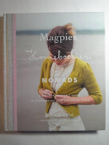 英語/編物Cirilia Roseシリリア・ローズ著「Magpies,Homebodies,and Nomads」