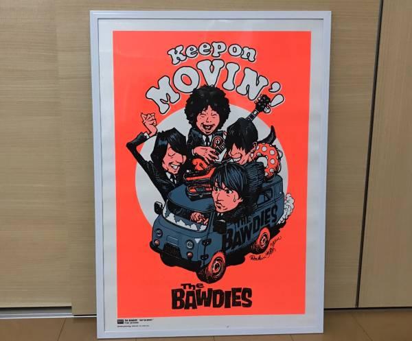 THE BAWDIES 希少 レア ポスター Rockin'Jelly Bean ボゥディーズ Keep on MOVIN'! ライブグッズの画像