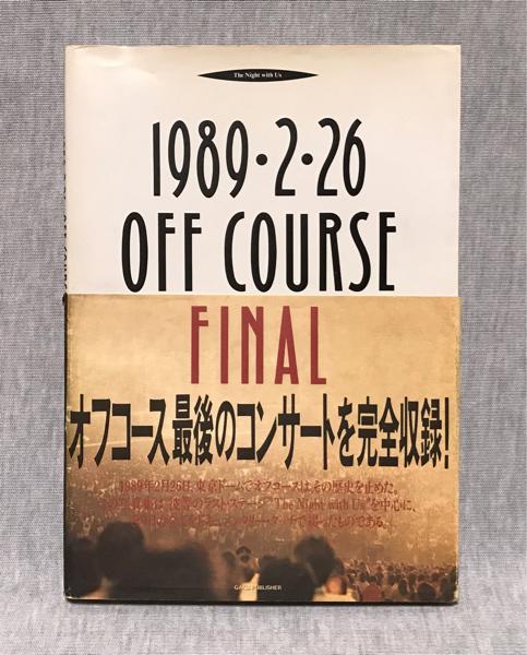 オフコース 写真集 1989.2.26 OFF COURSE FINAL