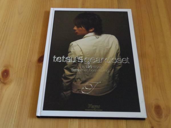 tetsu's gear closet コレクション写真集 ラルク tetsuya ラルクアンシエル