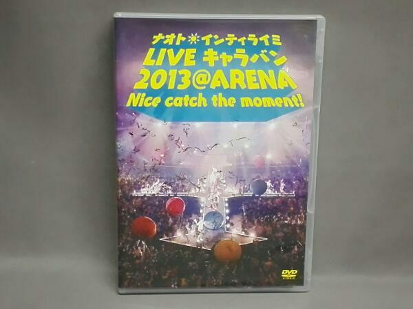ナオト・インティライミ LIVE キャラバン 2013@ARENA Nice catch the moment! ライブグッズの画像