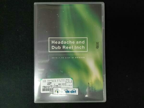 黒夢 Headache and Dub Reel Inch 2012.1.13 Live at 日本武道館 ライブグッズの画像