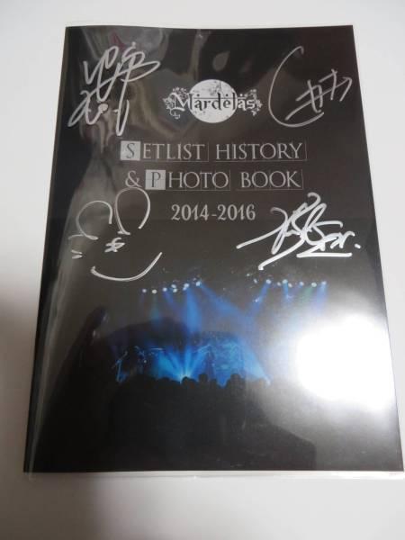 Mardelas - Setlist History & Photo Book 2014-2016 限定版 (カバー&直筆サイン入り) DESTROSE LIGHT BRINGER