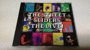 THE STREET SLIDERS / THE LIVE! 〜HEAVEN AND HELL〜 天国と地獄 * ストリート・スライダーズ / ザ・ライブ!