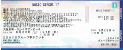 MUSIC CIRCUS'17 8/26・27 【2DAYSグループ割引チケット】 即決!!