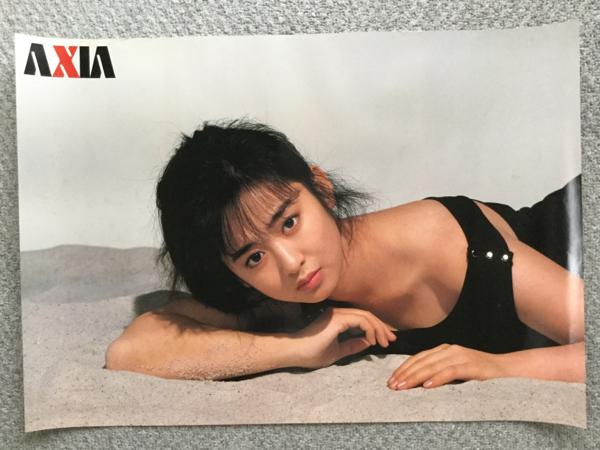 ★斉藤由貴★AXIA★B2サイズ★ポスター