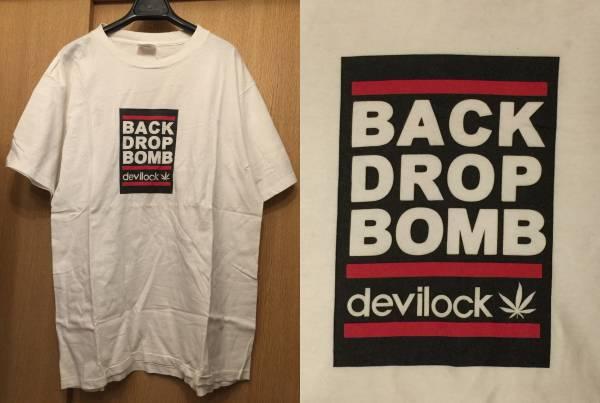 BACK DROP BOMB Tシャツ L DEVILOCK レア バックドロップボム ビンテージ ミクスチャー AIR JAM ハイスタ