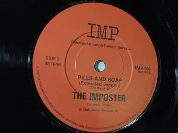 """The Imposter・Pills And Soap   UK 7"""" No Pic.Sleeve f./ Elvis Costello"""