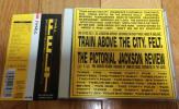 Felt/Train Above The City / The Pictorial Jackson Review(日本盤)フェルト ネオアコ ギターポップ