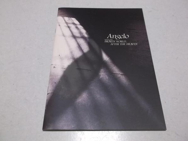 ▼ angelo アンジェロ 【 2006ツアーパンフ 美品♪ BROKEN WORLD AFTER THE HEAVEN 】 KIRITO キリト