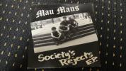 mau maus/Society's Reject EP パンク ハードコア ジャパコア クラスト GAUZE GISM GLOOM ZOUO LIP CREAM DISCHARGE