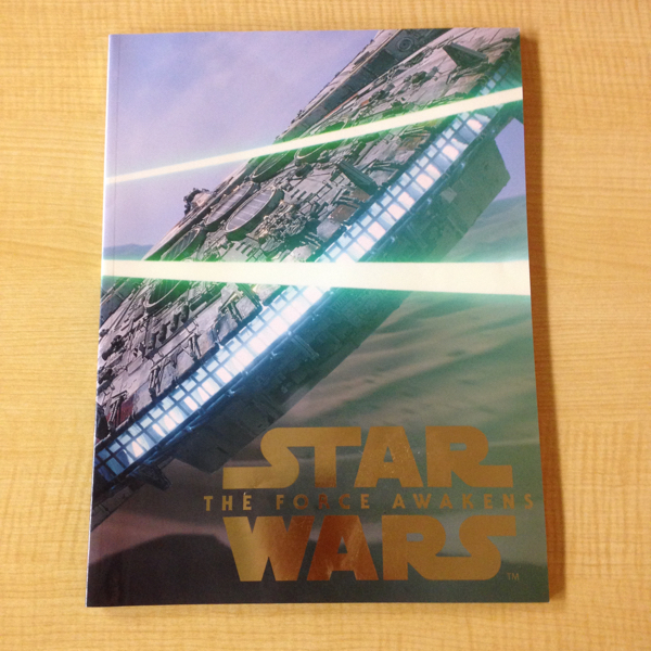 「スターウォーズ フォースの覚醒 」STAR WARS 映画パンフレット