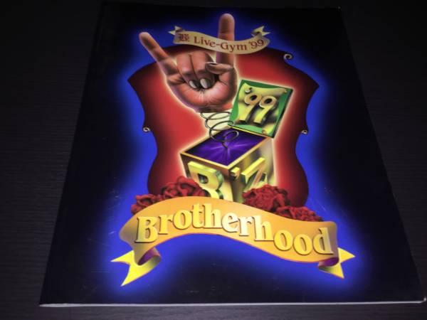 B'Z  パンフレット LIVE GYM 1999年 BROTHERFOOD