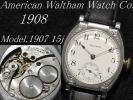 """1908年製 WALTHAM """"MODEL.1907"""" ポーセリンダイアル!アンティーク ウォルサム 15石手巻腕時計 ※6カ月保証付OH済&未使用風防!"""