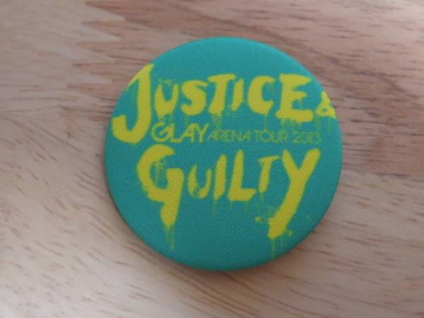 GLAY JUSTICE&GUILTY グッズ 缶バッチ