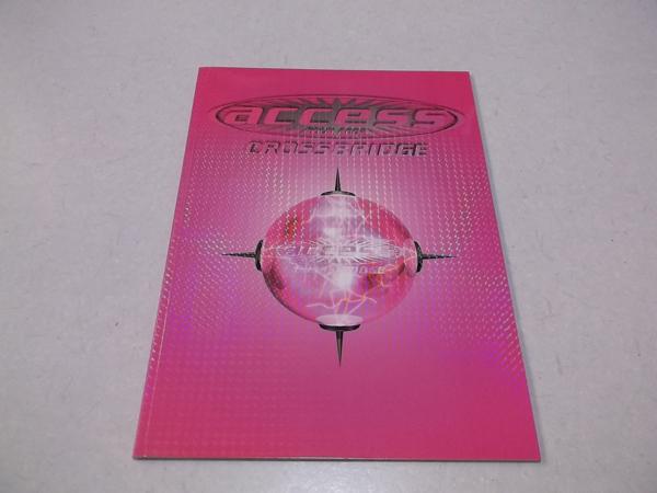 ▽ access アクセス 2002ツアーパンフ ♪美品 【 CROSSBRIDGE 】 浅倉大介 貴水博之