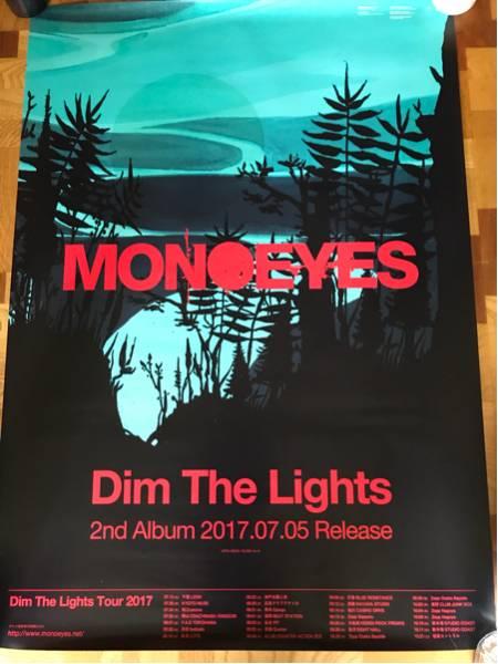 Dim the Lights/MONOEYES 告知ポスター 未使用 ライブグッズの画像