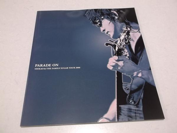 ▽ スガシカオ 【 PARADE ON 2006ツアーパンフ 】 美品♪