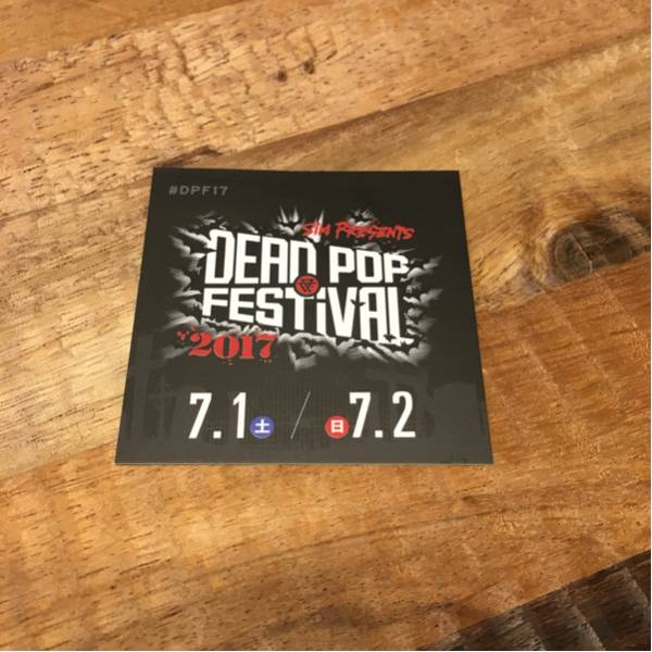 【即決】DEAD POP FESTIVAL 2017 限定ステッカーSiM coldrain HEY-SMITH