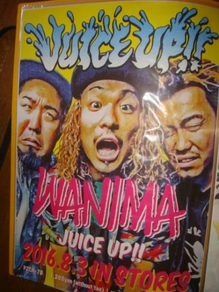 ■WANIMA/B2ポスター/Juice up!!/特典 検)PIZZA OF DEATH/ken yokoyama/NUMBA69/Hi-satandard/ハイスタ