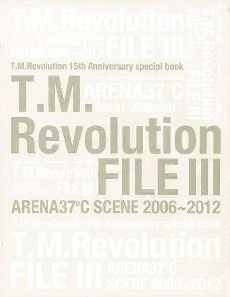 T.M.Revolution FILE Ⅲ ARENA37℃ SCENE 2006-2012  音楽専科社 新品・未読 ライブグッズの画像