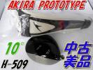 AKIRA PROTOTYPE H-509 10度 中古超美品