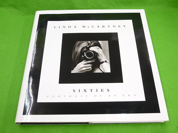 ■日本版 Linda McCartney's Sixties シックスティーズ: 伝説のロック・アーティスト 1993年初版