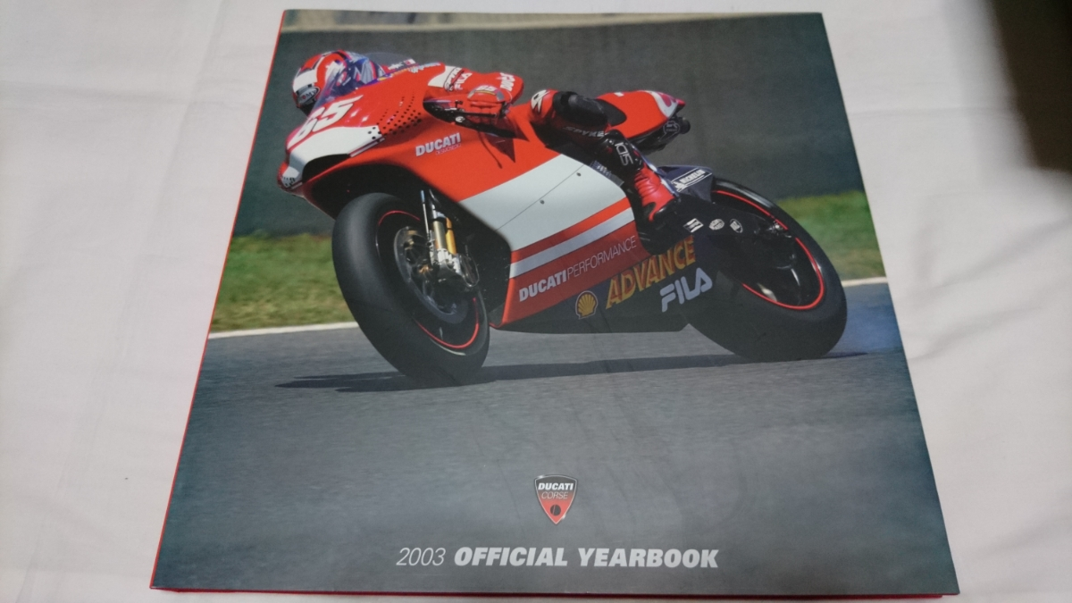 「2003 DUCATI CORSE OFFICIAL YEARBOOK」ドゥカティ 写真集 _画像1