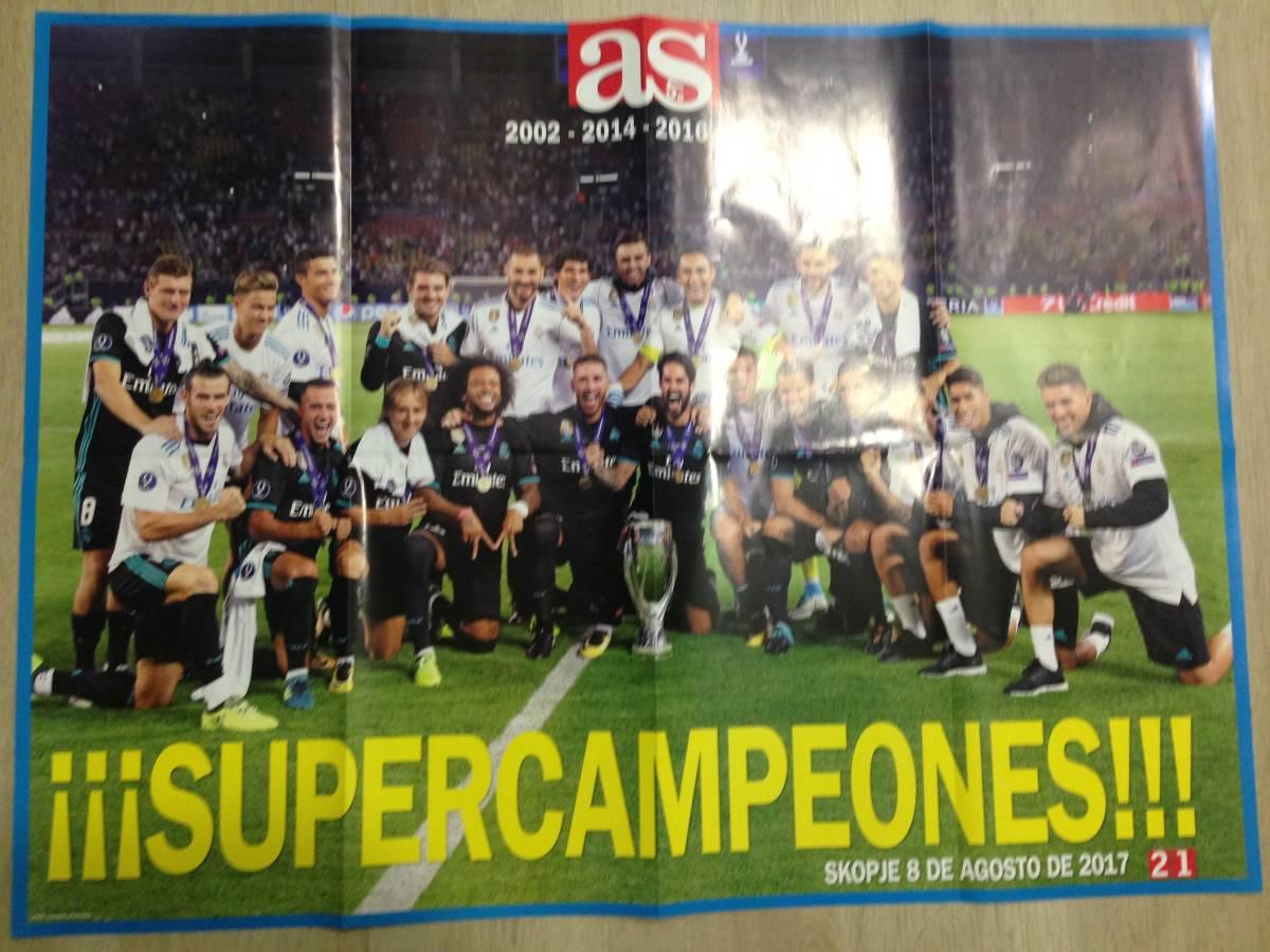 2017ヨーロッパ&スペイン スーパーカップ レアルマドリード優勝ビッグポスター2枚&AS試合報道2紙 グッズの画像