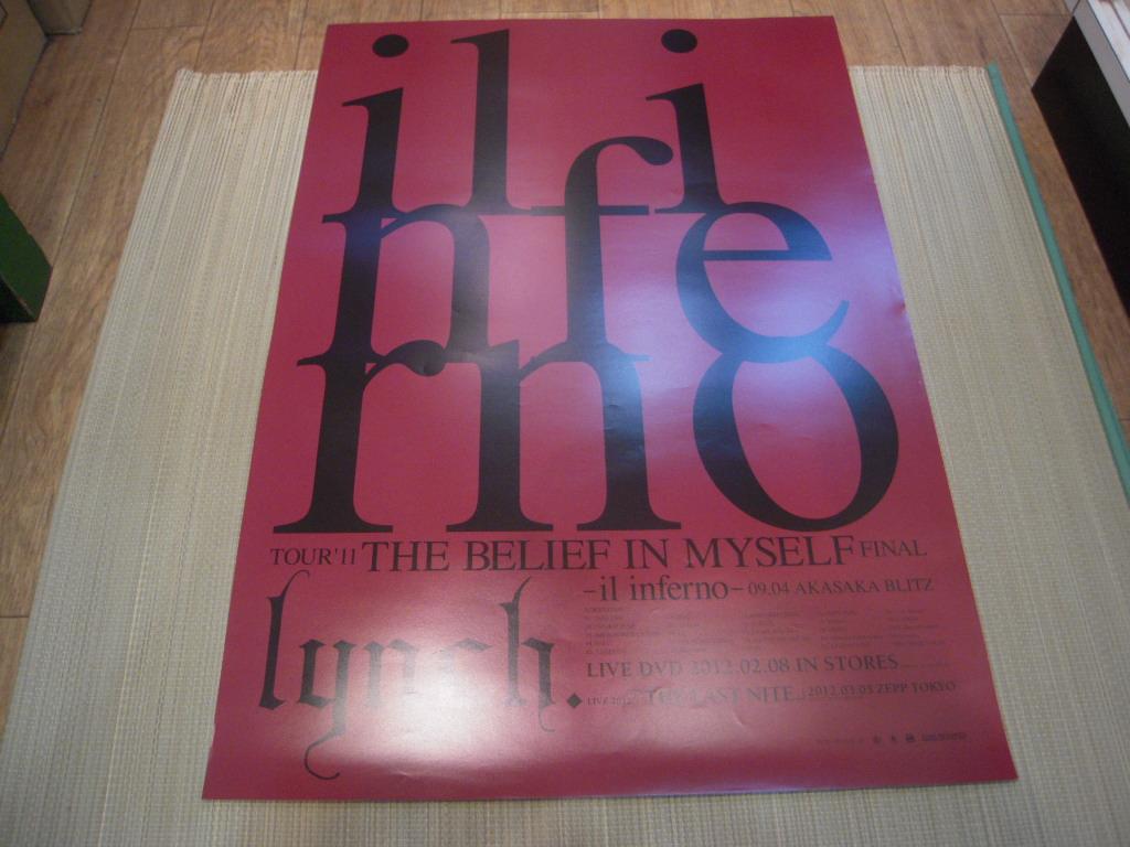 ポスター: lynch. リンチ「TOUR'11 THE BELIEF IN MYSELF FINAL -il inferno- 09.04 AKASAKA BLITZ」