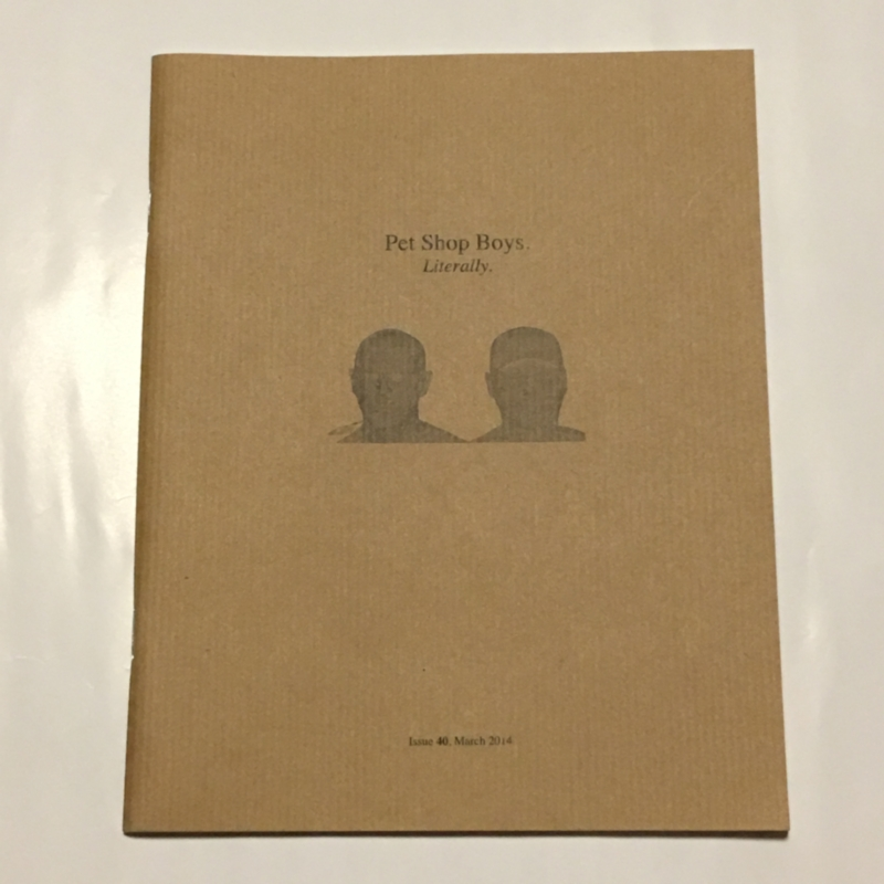 PET SHOP BOYS 公式ファンクラブ会報 Literally Issue 40, March 2014