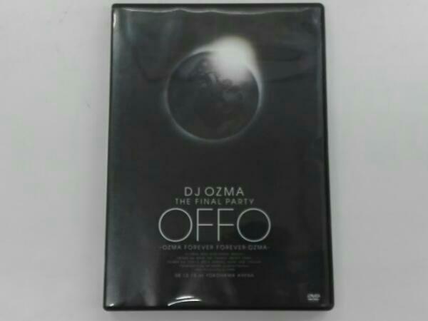 "DJ OZMA THE FINAL PARTY""OFFO-OZMA FOREVER FOREVER OZMA-"