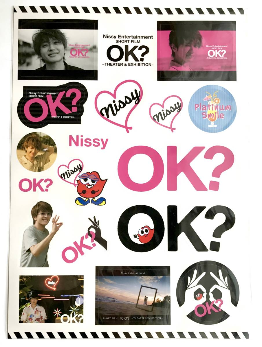 Nissy Entertainment Short Film 「 OK? 」 ~THEATER&EXHIBITION~ 公式グッズ ステッカーシート / 西島隆弘 / AAA