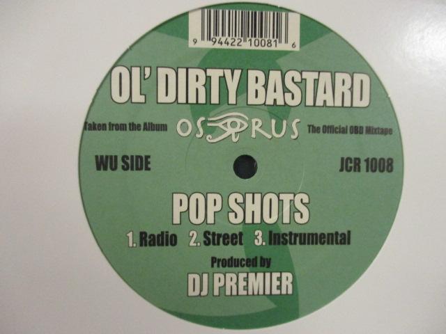 Ol' Dirty Bastard : Pop Shots 12'' // DJ Premier Pro. / 5点で送料無料_画像1