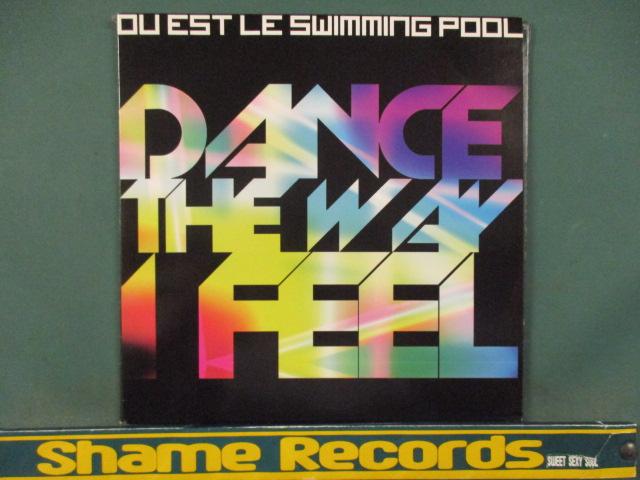 Ou Est Le Swimming Pool : Dance The Way I Feel Remix 12'' // Armand Van Helden Club Mix / 5点で送料無料_画像1