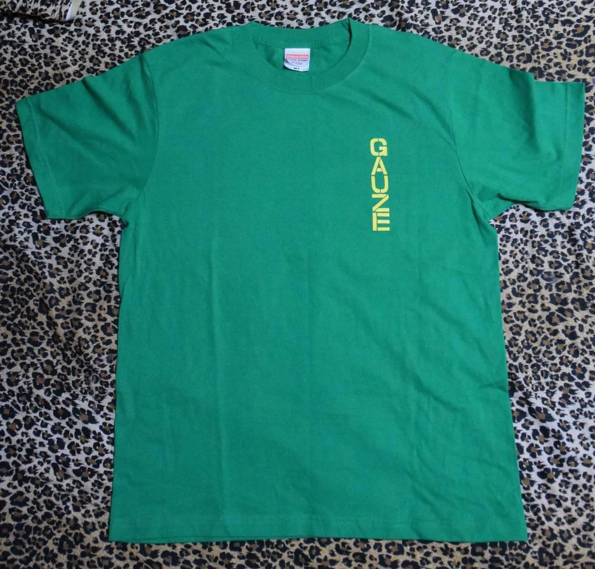 GAUZE みっともねえから泣き事言うな Tシャツ 緑 Mサイズ 完全新品未使用 激レア ガーゼ