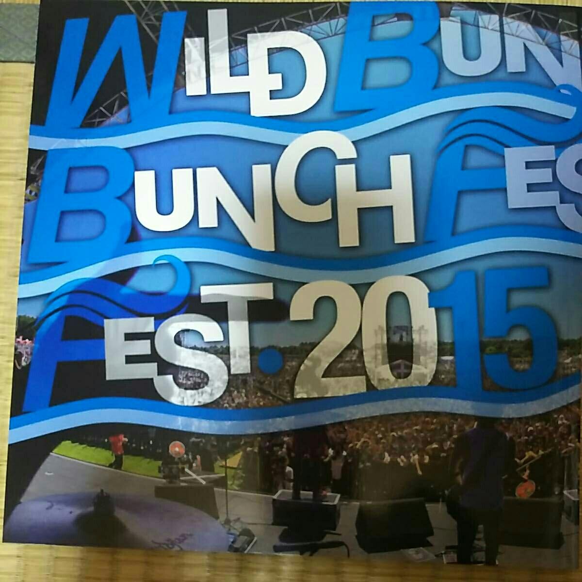 限定!WILD BUNCH FES 2015 フォトブック
