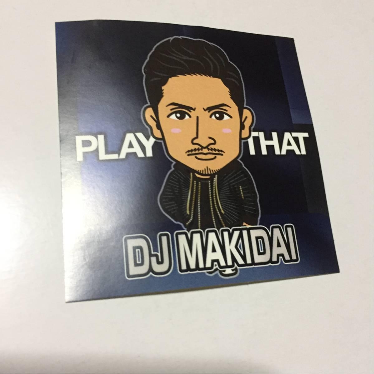 居酒屋えぐざいる PLAY THAT DJ MAKIDAI ステッカー EXILE