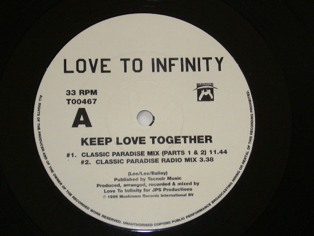 LOVE TO INFINITY / KEEP LOVE TOGETHER / 1995年盤 / T00467 / UK盤 / 試聴検査済み_画像3