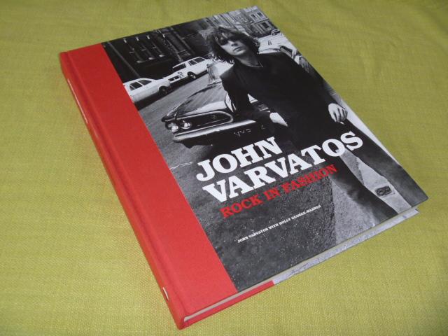 写真集 ジョン バルベイトス John Varvatos  Rock in Fashion ジャニスジョプリン,デヴィッド・ボウイ,クイーン,エアロスミス…