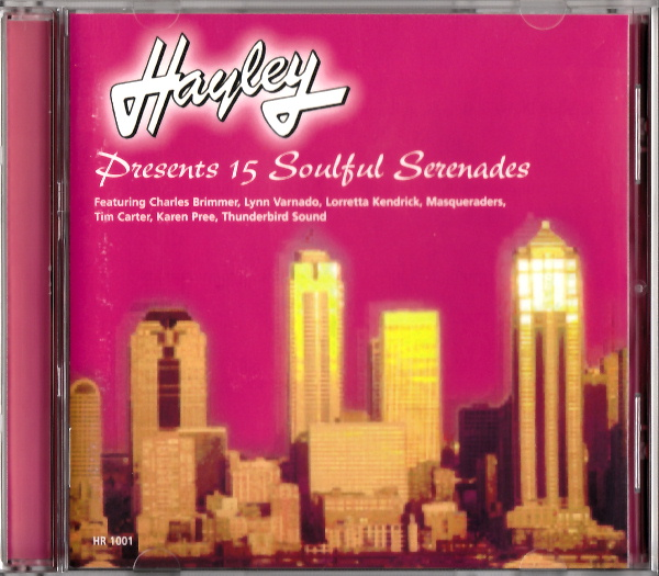V.A. - HAYLEY RECORDS PRESENTS 15 SOULFUL SERENADES 極上盤 Inc. MASQUERADERS etc. 未発表音源集 90s MODERN DEEP SWEET NORTHERN SOUL_画像1