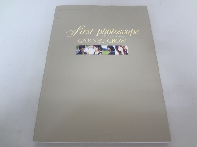 ○018003 GARNET CROW 写真集 first photoscope 5th Anniversary