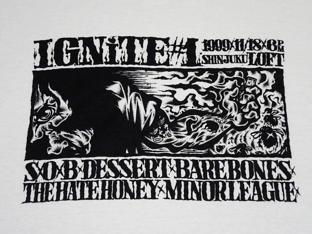 入手困難 USUGROW デザイン 1999年 IGNITE#1 Tシャツ/SxOxB BAREBONES THE HATE HONEY DESSERT マイナーリーグ ジャパコア ハードコア
