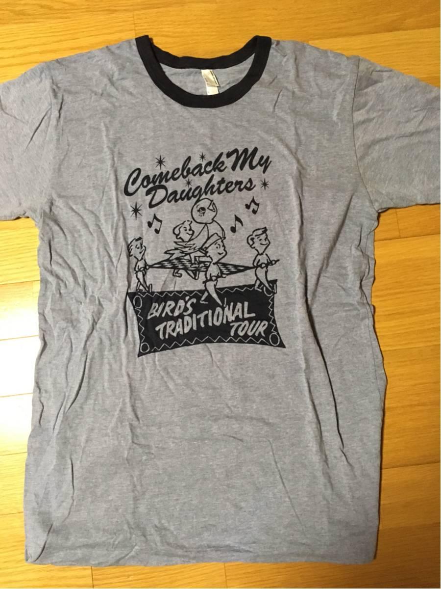 【新品】COMEBACK MY DAUGHTERS BIRD'S TRADITIONAL TOUR Tシャツ Lサイズ