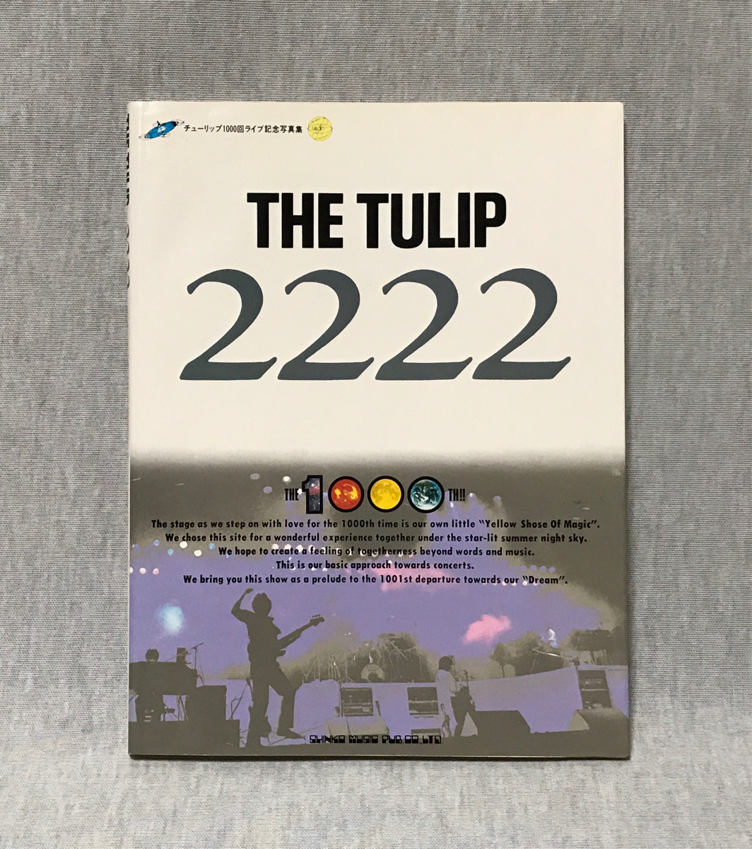 THE TULIP 2222 チューリップ 1000回ライブ記念 写真集