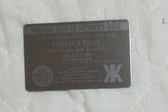 吉川晃司 OPENING LIVE K2 MEMBER'S ONLY プレート 1995 FOREVER ROAD