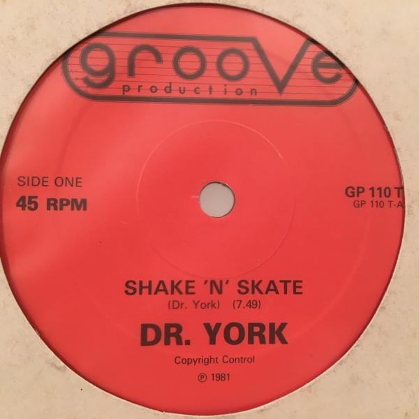 ☆Dr York/Shake N Skate☆KILLER US BOOGIE!_画像1