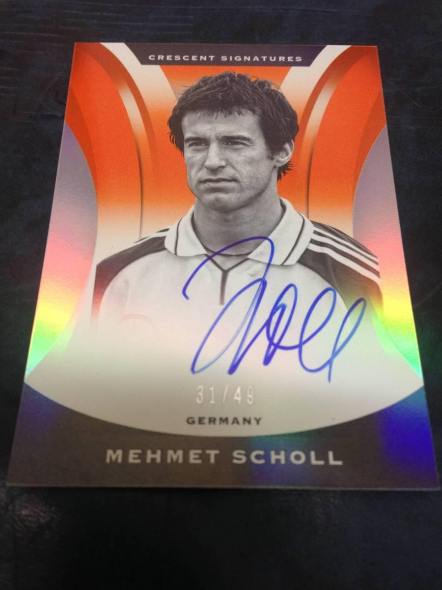 2017 Panini Nobility SOCCER Mehmet Scholl ショル Crescent Signatures orange パラレル 直筆サインカード auto /49枚限定 即決