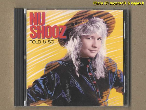 ★即決★ NU SHOOZ(ニュー・シューズ) / TOLD U SO - 1988年発表アルバム、80年代ダンス系ポップをお探しの方にお勧め