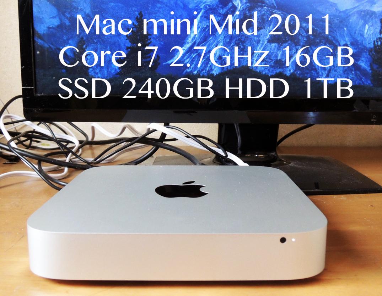 SSDでサクサク Mac mini Mid 2011 Core i7 2.7GHz メモリ 16GB SSD 240GB+HDD 1TB High Sierra !